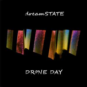 dreamSTATE - DRoNE DAY cover