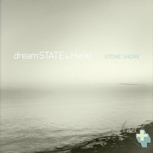"dreamSTATE vs. Heiki ""Stone Shore"" cover"
